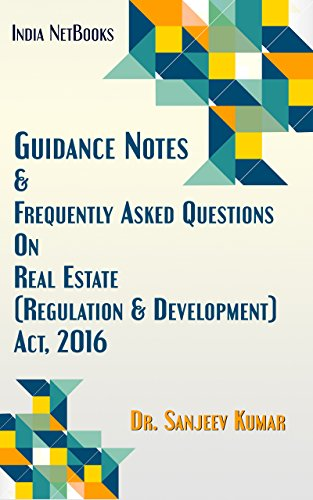 Guidance Notes & Frequently Asked Questions On Real Estate (Regulation & Development) Act, 2016 by [Kumar, Dr. Sanjeev]