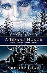 A Texan's Honor: The Heart of a Hero - Book 2