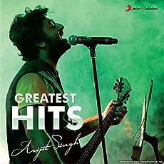 Greatest Hits - Arijit Singh