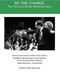 Be the Change: The Paul and Sheila Wellstone Story (English Edition)
