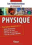 Physique - Tout pour réussir en L1