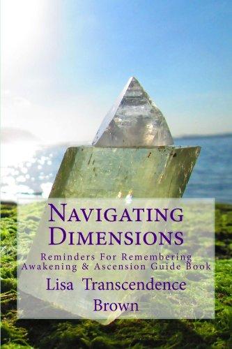 Navigating Dimensions: Reminders For Remembering: Awakening ...