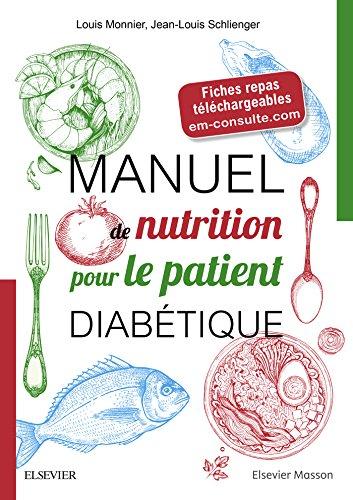 Manuel de nutrition pour le patient diabtique: + Fiches repas tlchargeables