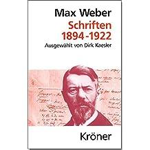 Schriften 1894-1922 (Kröners Taschenausgaben (KTA), Band 233)