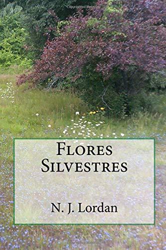 Flores Silvestres por N. J. Lordan