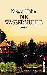 Die Wassermühle: Roman