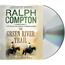 The Green River Trail, the (Trail Drive)