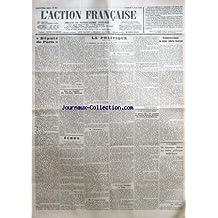ACTION FRANCAISE (L') [No 97] du 07/04/1933 - DEPUTE DE PARIS PAR LEON DAUDET - SUR LA TOMBE DE LUCIEN MOREAU - LA POLITIQUE - LE MANIFESTE AU COIN DU FEU - BAVARDERIES - LE RAPPORT DARIAC - ALBERT LE GRAND - UN EVEQUE ENERGIQUE EN SUISSE - L'APPEL A L'EFFORT GENERAL PAR CHARLES MAURRAS - LA GREVE, HIER, FUT COMPLETE AUX FACULTES DE DROIT, DE LETTRES DES SCIENCES ET DE MEDECINE - CONCESSION A UNE IDEE-FORCE PAR J. B. - UN NOUVEAU DEBAT SUR NOTRE POLITIQUE EXTERIEURE PAR PIERRE HERIC