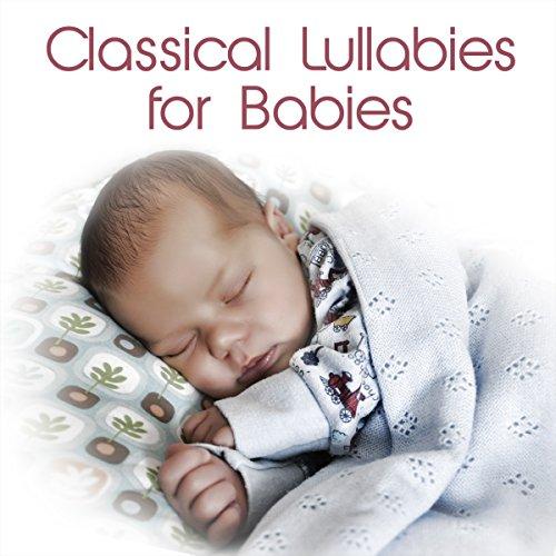 Classical Lullabies for Babies