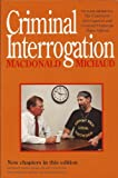 Criminal Interrogations Es for Police Officers by John Marshall MacDonald (1992-01-27)