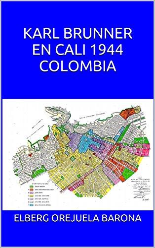 KARL BRUNNER EN CALI 1944 COLOMBIA