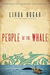People of the Whale: A Novel by Linda Hogan (18-Jan-2013) Paperback