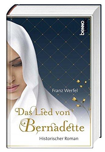 Buchseite und Rezensionen zu 'Das Lied von Bernadette: Historischer Roman' von Franz Werfel