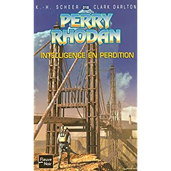 Perry Rhodan, numero 216 : Intelligence en perdition (poche)