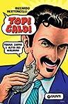 Topi caldi: Frank Zappa e altri bei m...