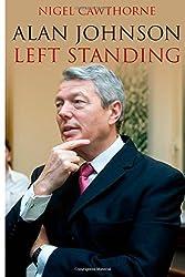 Alan Johnson: Left Standing