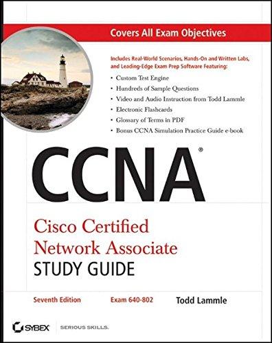 CCNA: Cisco Certified Network Associate Study Guide (640-802)