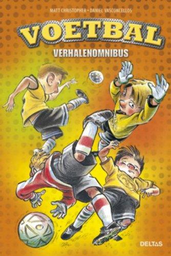 Voetbal verhalenboek: Een superreeks voor jonge voetbalfans! par MATT CHRISTOPHER