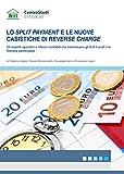 Lo split payment e le nuove casistiche di reverse charge. Gli aspetti operativi e i riflessi contabili che interessano gli enti locali e le società partecipate
