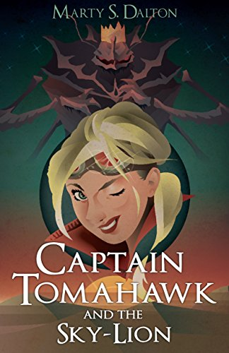 Captain Tomahawk and the Sky-Lion (English Edition) - Fantasy Tomahawk