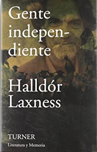 Gente independiente par Halldór Laxness