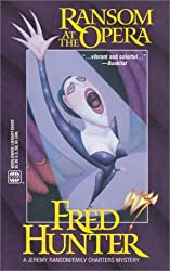 Ransom at the Opera (Worldwide Library Mysteries) by Fred Hunter (2002-05-05)