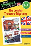 Anglais 6e-5e The London Treasure Mystery - Cahier de vacances