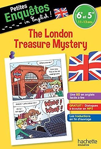 Francais Anglais - Anglais 6e-5e The London Treasure Mystery -