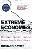 Extreme Economies: Survival, Failure, Future - Lessons from the World's Limits (English Edition)...