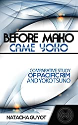 Before Mako Came Yoko: Comparative Study of Pacific Rim and Yoko Tsuno