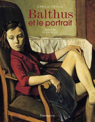 Balthus et le portrait par Camille Vieville, Jean Clair