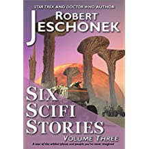 Six Scifi Stories Volume Three (English Edition)