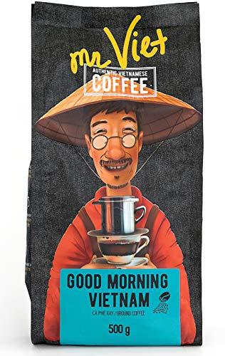 Mr Viet Good Morning Vietnam Kaffee Gemahlener Geröstet Vietnamesischer Authentische Stark Frisch, Geeignet Für Alle Kaffeemaschinen 500g