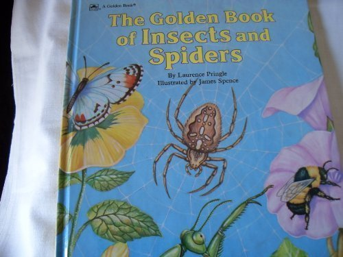 Golden Book of Insects and Spiders by Laurence P. Pringle (1990-08-05)