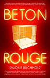 Beton Rouge (Chastity Riley)