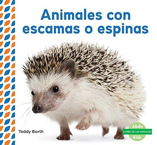 SPA-ANIMALES CON ESCAMAS O ESP (La piel de los animales / Animal Skins) por Teddy Borth