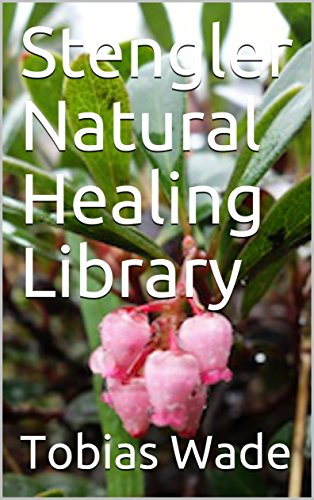 Stengler Natural Healing Library