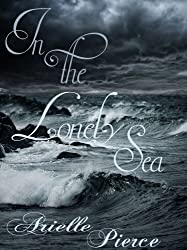 In the Lonely Sea (English Edition)