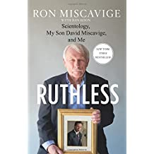 Ruthless: Scientology, My Son David Miscavige, and Me