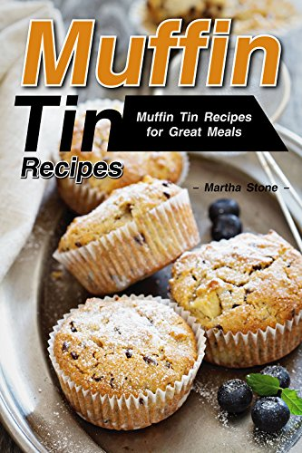 Muffin Tin Recipes: Muffin Tin Recipes for Great Meals (English Edition) Texas Cookie Cutter
