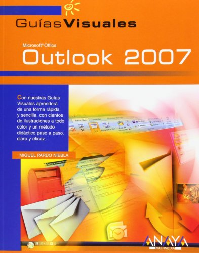 Outlook 2007 (Guías Visuales) por Miguel Pardo