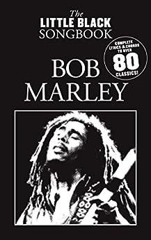 The Little Black Songbook: Bob Marley par [Music Sales]
