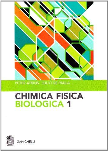 Chimica fisica biologica: 1
