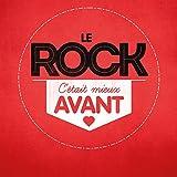 """Afficher """"Rock, c'était mieux avant (Le)"""""""