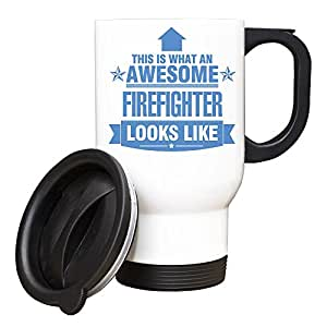 Bleu This is what an AWESOME Firefighter Looks like Mug de voyage Blanc