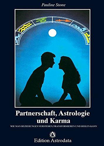 Partnerschaft, Astrologie und Karma (Edition Astrodata)