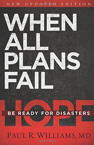 when-all-plans-fail-be-ready-for-disasters-by-paul-r-williams-md-2015-08-04