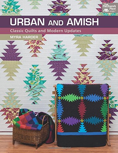 Urban and Amish: Classic Quilts and Modern Updates (Amish-quilts)