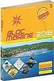 Bloc Marine 2018 - Méditerranée, Guide nautique du plaisance, cartographie marine et plans de port
