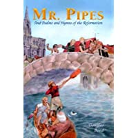 Mr. Pipes and Psalms and Hymns of